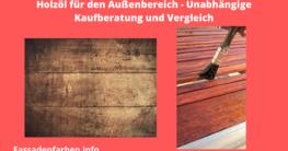 Holzschutz Öl Außen Test