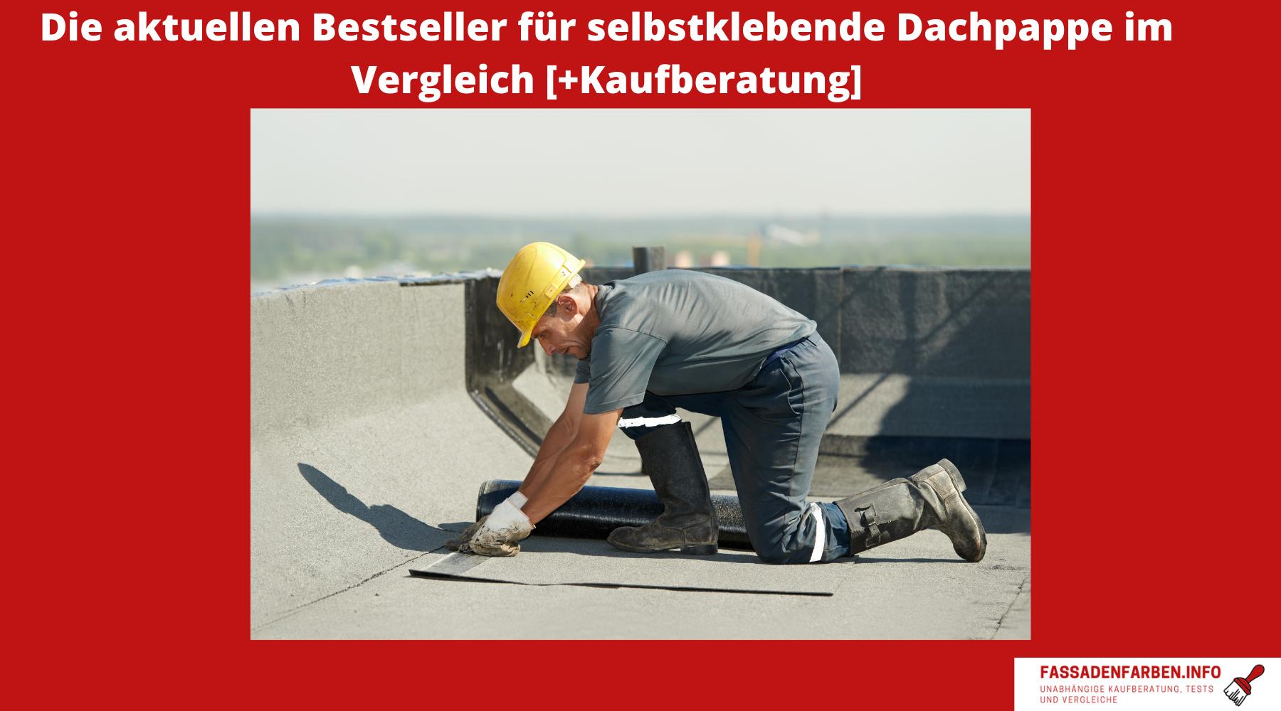 Selbstklebende Dachpappe Test